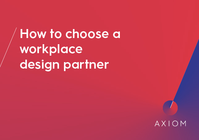 How to choose the right workplace design partner